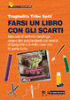 Cover of Farsi un libro con gli scarti