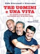 Cover of Tre uomini e una vita