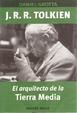 Cover of J.R.R. Tolkien: El arquitecto de la Tierra Media
