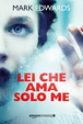 Cover of Lei che ama solo me