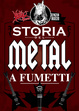 Cover of Heavy Bone: La storia del metal a fumetti