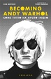 Cover of Becoming Andy Warhol