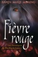 Cover of Fièvre rouge