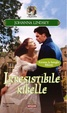 Cover of Irresistibile ribelle