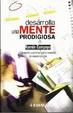 Cover of Desarrolla una mente prodigiosa