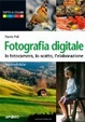 Cover of Fotografia digitale. Guida completa