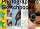 Cover of Photographers' Sketchbooks