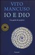 Cover of Io e Dio. Una guida dei perplessi