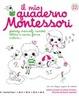 Cover of Il mio quaderno Montessori