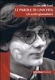 Cover of Le parole di una vita. Gli scritti giornalistici