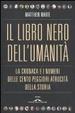 Cover of Il libro nero dell'umanità