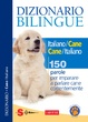Cover of Dizionario bilingue italiano-cane, cane-italiano