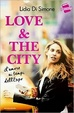 Cover of Love & the city