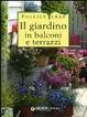 Cover of Il giardino in balconi e terrazzi