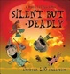 Cover of Silent But Deadly