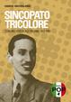 Cover of Sincopato tricolore. C'era una volta il jazz italiano 1900-1960