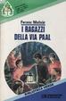 Cover of I ragazzi della via Paal
