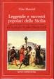 Cover of Leggende e racconti popolari della Sicilia