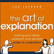 Cover of The Art of Explanation