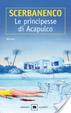 Cover of Le principesse di Acapulco