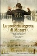 Cover of La profezia segreta di Mozart