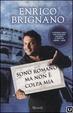 Cover of Sono romano ma non è colpa mia. Dimmi se ci fai e ti dirò chi sei. Con DVD