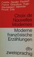 Cover of Moderne französische Erzählungen / Choix de Nouvelles Modernes. Französisch- Deutsch.