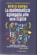 Cover of La Matematica spiegata alle mie figlie