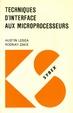 Cover of Techniques d'interface aux microprocesseurs