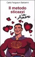 Cover of Il metodo sticazzi in amore