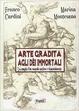 Cover of Arte gradita agli dei immortali