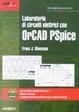 Cover of Laboratorio di circuiti elettrici con OrCAD PSpice