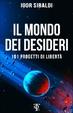 Cover of Il mondo dei desideri