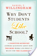 Cover of Why Don't Students Like School