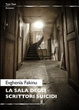 Cover of La sala degli scrittori suicidi