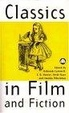 Cover of Classics In Film And Fiction