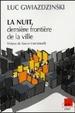Cover of La nuit, dernière frontière de la ville