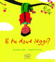 Cover of E tu dove leggi?