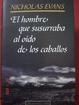 Cover of El Hombre Que Susurraba Al Oido De Los Caballos