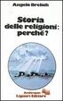Cover of Storia delle religioni, perché?