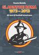 Cover of Gladiatori Roma 1973-2013
