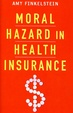 Cover of Moral Hazard in Health Insurance