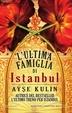 Cover of L'ultima famiglia di Istanbul