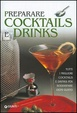 Cover of Preparare cocktails e drinks