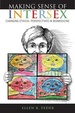 Cover of Making Sense of Intersex