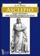 Cover of Asclepio. Saggio mitologico sulla medicina religiosa dei greci