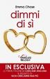 Cover of Dimmi di sì