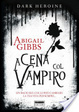 Cover of Dark Heroine. A cena col vampiro