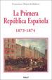 Cover of La Primera República Española, 1873-1874