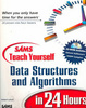 Cover of Sams teach yourself data structures and algorithms in 24 hours